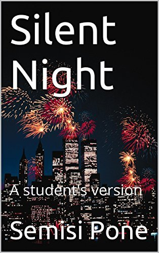 Silent Night: A students version  by  Semisi Pone