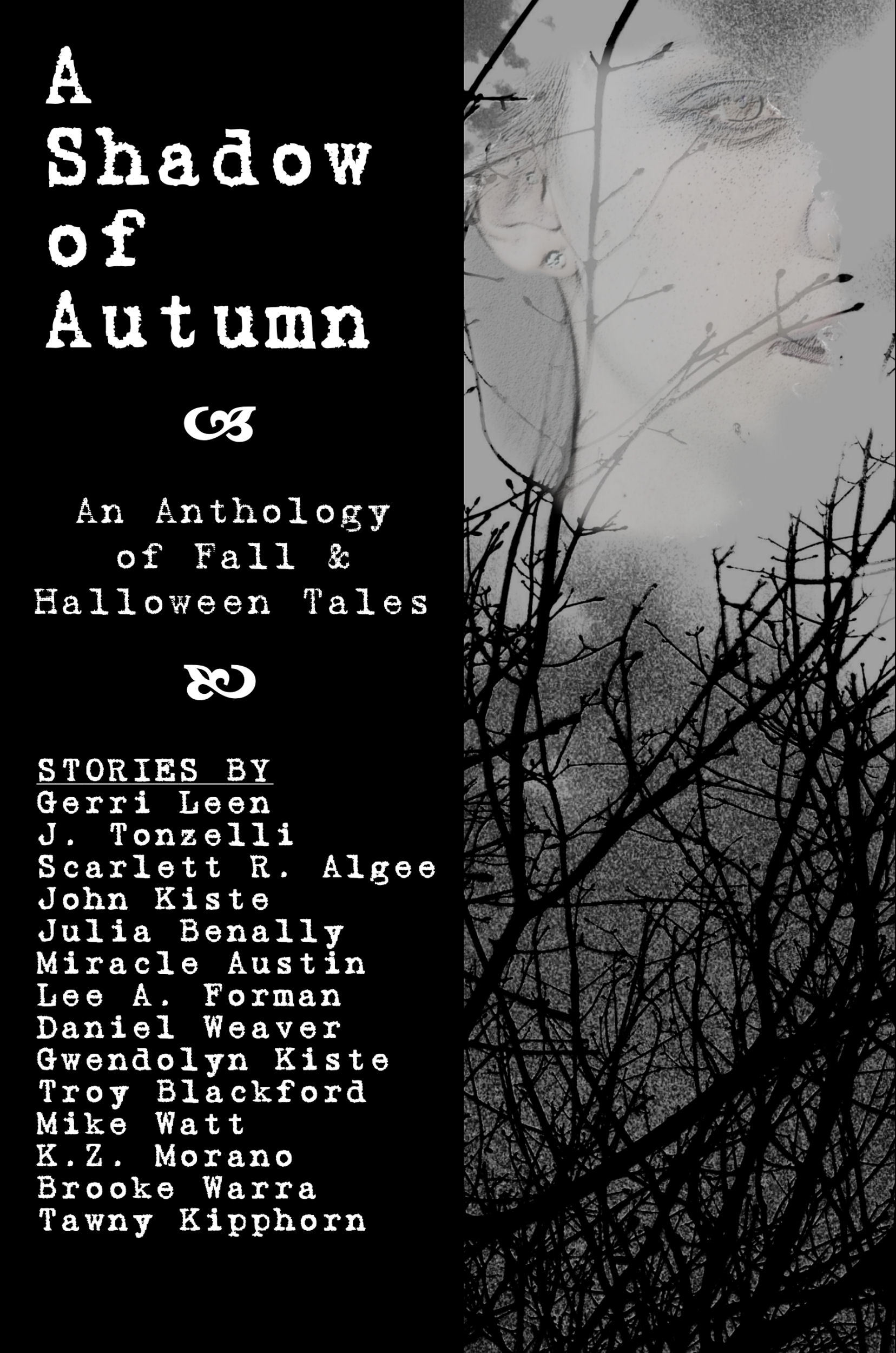 A Shadow of Autumn: An Anthology of Fall and Halloween Tales Gwendolyn Kiste