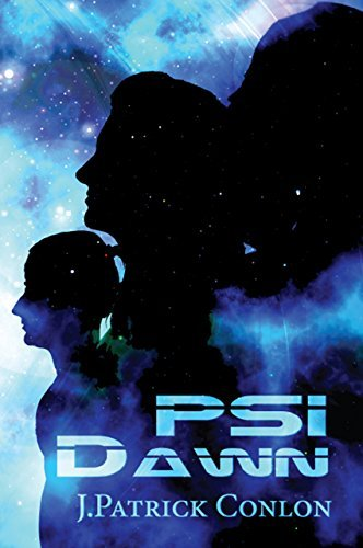 PSI Dawn  by  J.Patrick Conlon