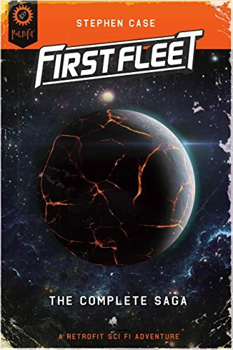 First Fleet #1-4: The Complete Saga  by  Stephen Case