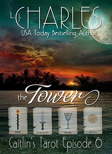 The Tower: Caitlins Tarot (Caitlins Tarot: The Ola Boutique Mysteries Book 6)  by  L. j. Charles