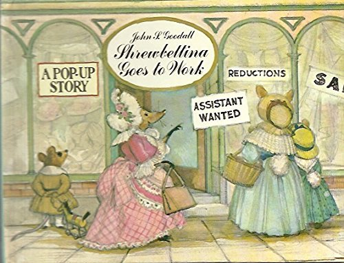 Shrewbettina Goes to Work John P. GOODALL