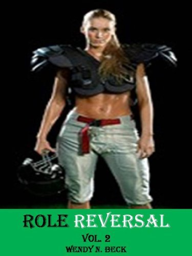 Role Reversal Vol. 2  by  Wendy N. Beck