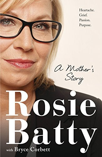 A Mothers Story Rosie Batty