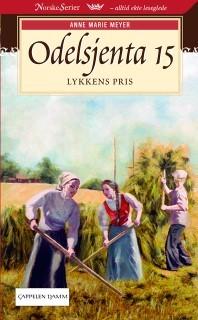 Lykkens pris (Odelsjenta, #15)  by  Anne Marie Meyer