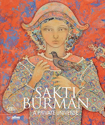 Sakti Burman: A Private Universe  by  Brijinder Nath Goswamy