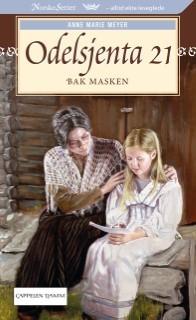 Bak masken (Odelsjenta, #21)  by  Anne Marie Meyer