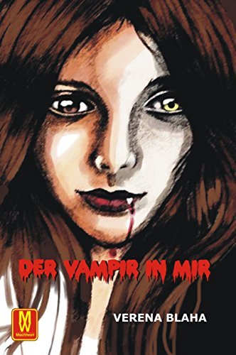 Der Vampir in mir Verena Blaha