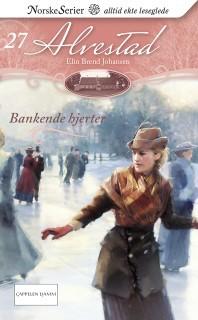 Bankende hjerter (Alvestad, #27)  by  Elin Brend Johansen