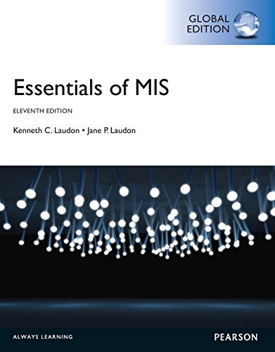Essentials of MIS, Global Edition  by  Jane P Laudon