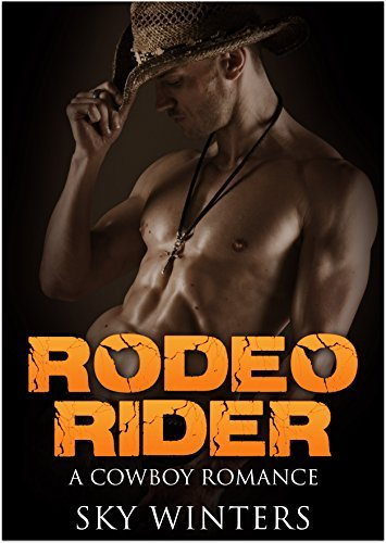 Rodeo Rider  by  Sky Winters