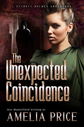 The Unexpected Coincidence (Mycroft Holmes Adventures, #2) Amelia Price