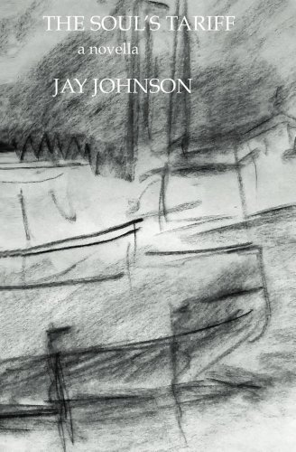 The Souls Tariff  by  Jay Johnson