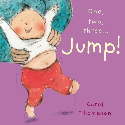 One, Two, Three... Jump! Carol Thompson