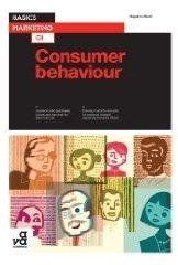 Basics Marketing 01: Consumer Behaviour  by  Hayden Noel