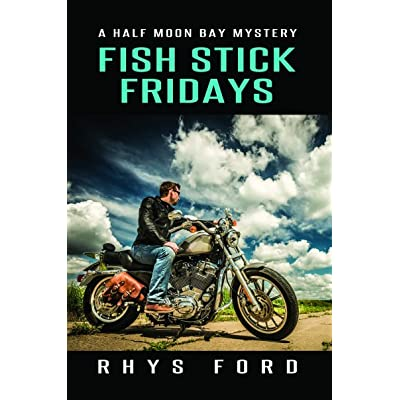 Fish stick fridays half moon bay 1 by rhys ford for Are fish sticks good for you