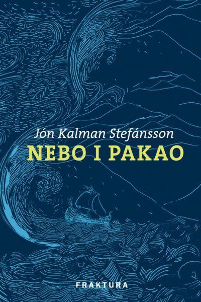 Nebo i pakao (Heaven and Hell Trilogy #1)  by  Jón Kalman Stefánsson