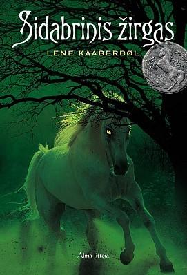 Sidabrinis žirgas (Katriona-serien, #1) Lene Kaaberbøl