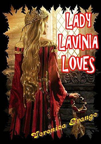 Lady Lavinia Loves (Carnal Cavalcades Book 6) Veronica Grange