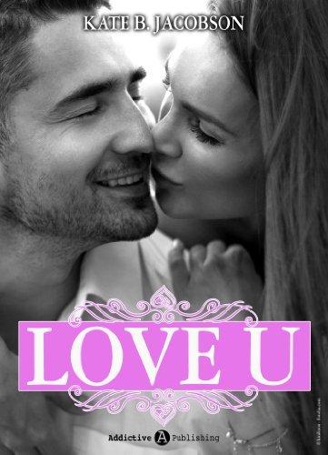 Love U - volume 6 Kate B. Jacobson