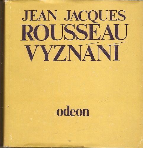 Vyznání  by  Jean-Jacques Rousseau