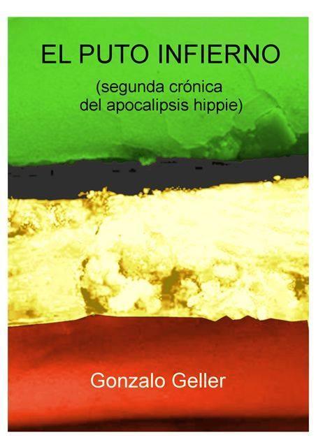El puto infierno  by  Gonzalo Geller