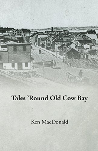 Tales Round Old Cow Bay Ken Macdonald