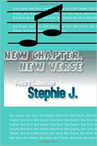 New Chapter, New Verse Stephie J