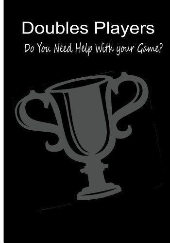 Doubles Players - Do You Need Help With Your Game?: Author Rita Ferdinando (Analyzing Your Tennis Game: Coaching Tips - Tennis Instruction Pointers (Volume 1) Book 2)  by  Rita Ferdinando