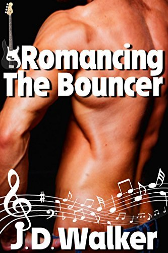Romancing The Bouncer  by  J. D. Walker