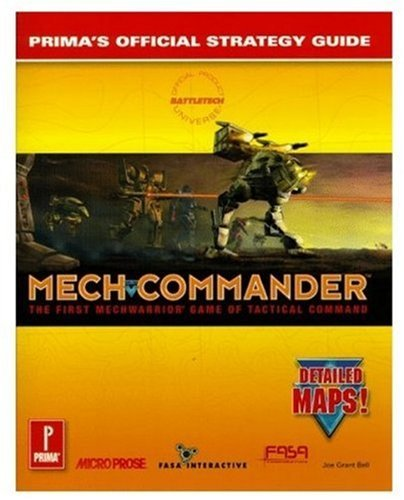 MechCommander: Primas Official Strategy Guide  by  Joe Grant Bell