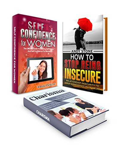Self Help Box Set: The Ultimate Guide To Building Self Esteem And Self Confidence For Women Plus Stop Being Insecure in Your Relationships And Learn How ... Self Esteem, Self Confidence For Women) Anna Parker