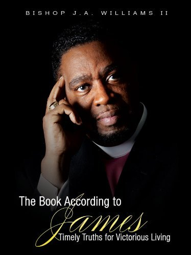 The Book According to James  by  Bishop James A Williams II
