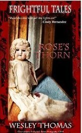 Frightful Tales #1 Roses Thorn  by  Wesley Thomas