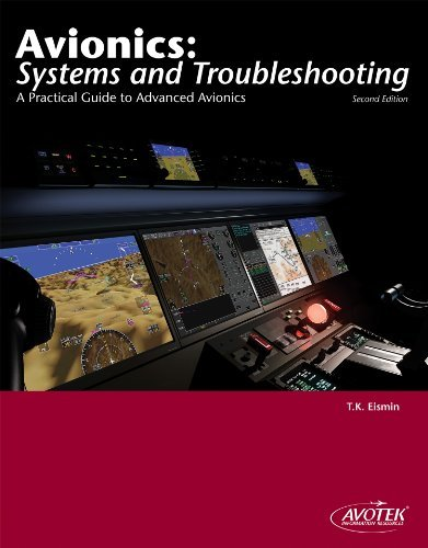 Avionics: Systems and Troubleshooting  by  Thomas K. Eismin