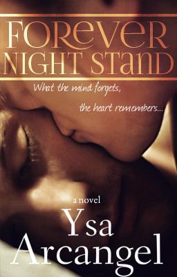 Forever Night Stand Ysa Arcangel