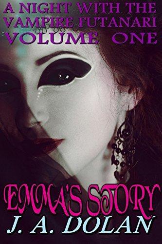 Emmas Story (A Night With the Vampire Futanari Book 1)  by  J. A. Dolan