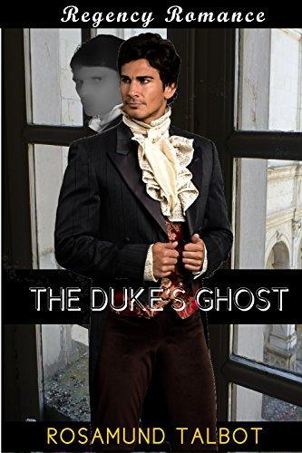 The Dukes Ghost  by  Rosamund Talbot