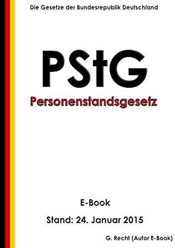 Personenstandsgesetz (PStG) - E-Book - Stand: 24. Januar 2015 G. Recht