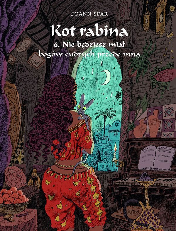 Kot Rabina - 6 - Nie będziesz miał bogów cudzych przede mną  by  Joann Sfar