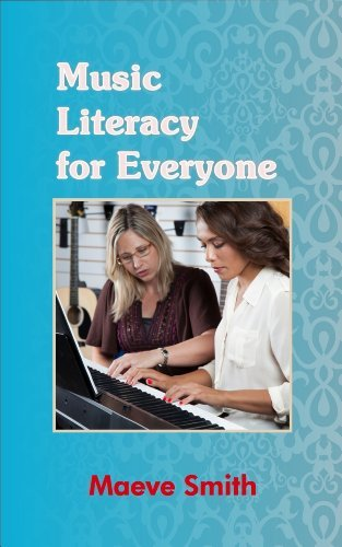 Music Literacy for Everyone  by  Maeve Smith