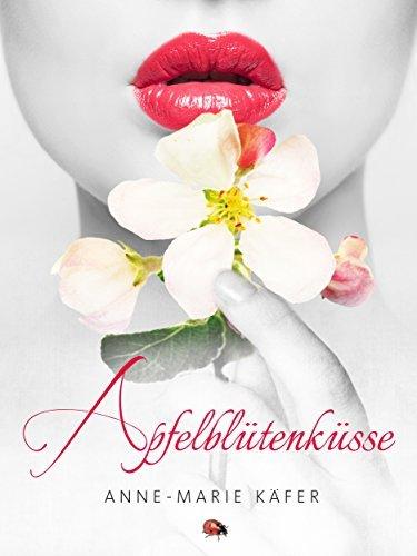 Apfelblütenküsse Anne-Marie Käfer