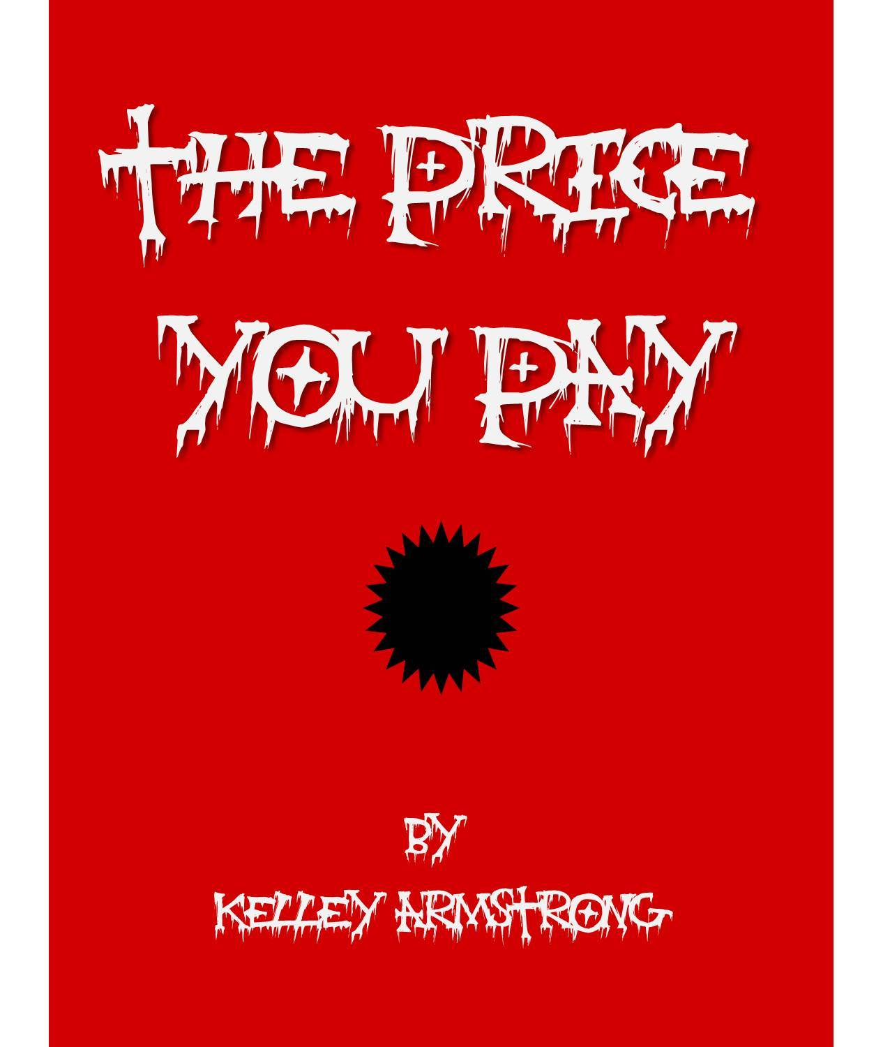 The Price You Pay Kelley Armstrong