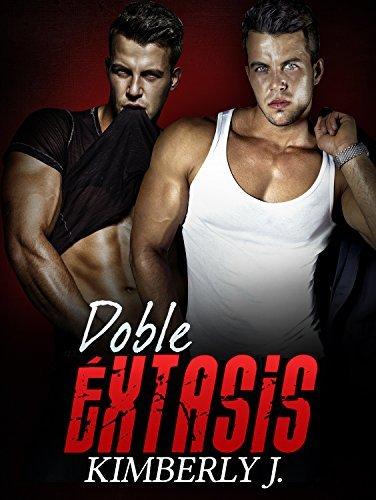 Erotica: Romantica - Doble Extasis (Los Gemelos Prohibidos Parte 3) Kimberly J.
