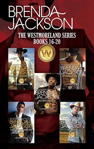 Westmoreland Bundle: Westmorelands Way / Hot Westmoreland Nights / What a Westmoreland Wants / A Wife for a Westmoreland / The Proposal  by  Brenda Jackson