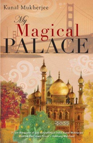 THE MAGICAL PALACE Kunal Mukjerjee