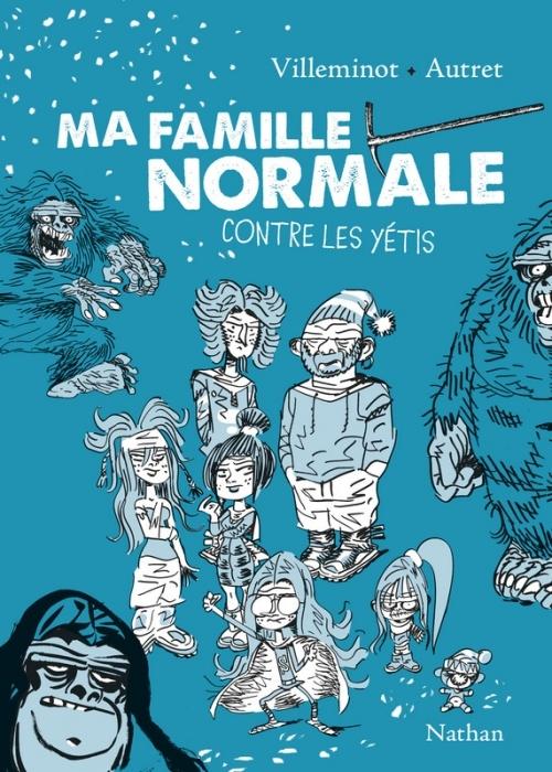 Ma famille normale contre les yétis (Ma famille normale, #2) Vincent Villeminot