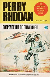 Roepende uit de eeuwigheid (Perry Rhodan NL, #114) Kurt Brand