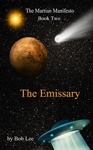The Emissary (The Martian Manifesto #2)  by  Bob   Lee