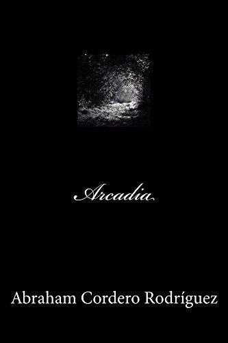Arcadia  by  Abraham Cordero Rodriguez